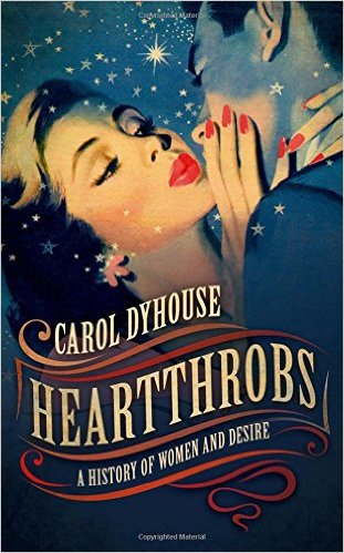 Heartthrobs by Carol Dyhouse